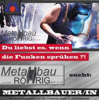 Die Metallbau Röhrig GmbH & Co. KG aus Hosenfeld bei Fulda sucht Metallbauer m/w per sofort